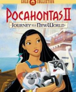 Pocahontas 2 Journey to a New World