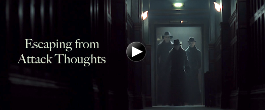 Escaping from Attack Thoughts YouTube - Movie Watcher's Guide to Enlightenment News