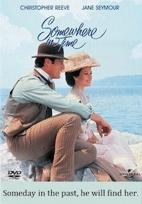 Somewhere in Time - Movie Watcher's Guide to Enlightenment News
